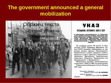 The government announced a general mobilization