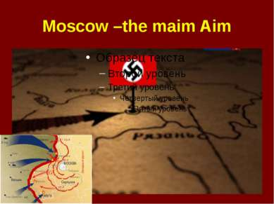 Moscow –the maim Aim