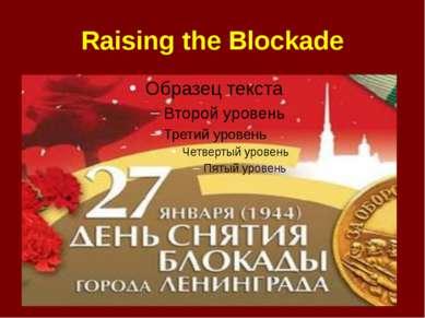 Raising the Blockade