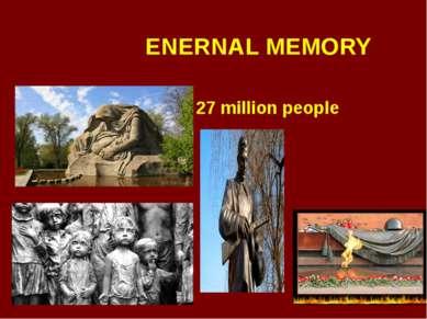 ENERNAL MEMORY 27 million people
