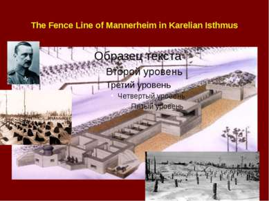 The Fence Line of Mannerheim in Karelian Isthmus