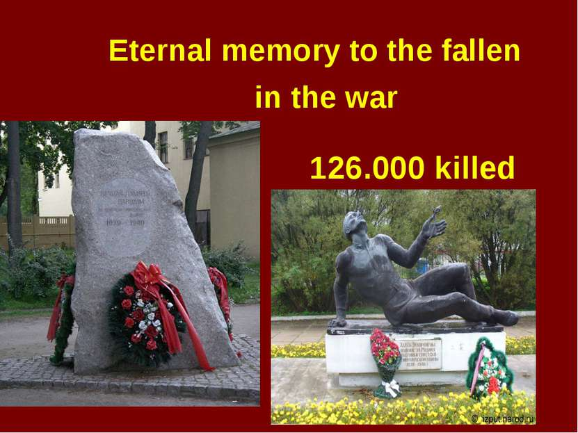 126.000 killed Eternal memory to the fallen in the war