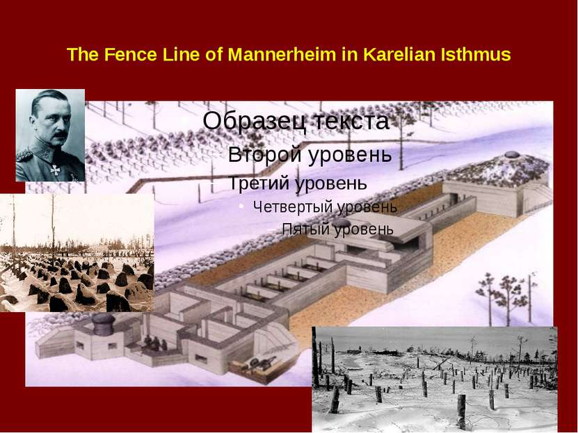 The Fence Line of Mannerheim in Karelian Isthmus