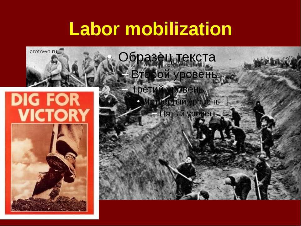 Labor mobilization
