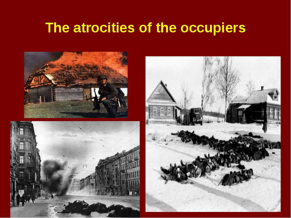 The atrocities of the occupiers