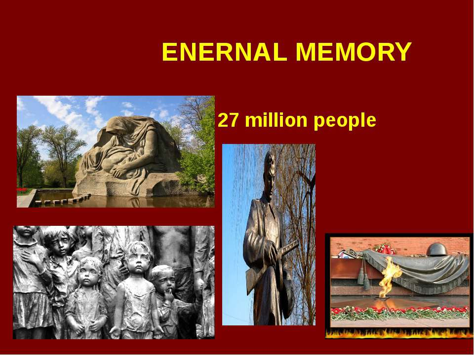 ENERNAL MEMORY 27 million people