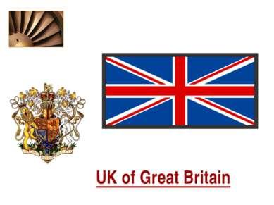 UK of Great Britain