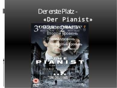 Der erste Platz - «Der Pianist»
