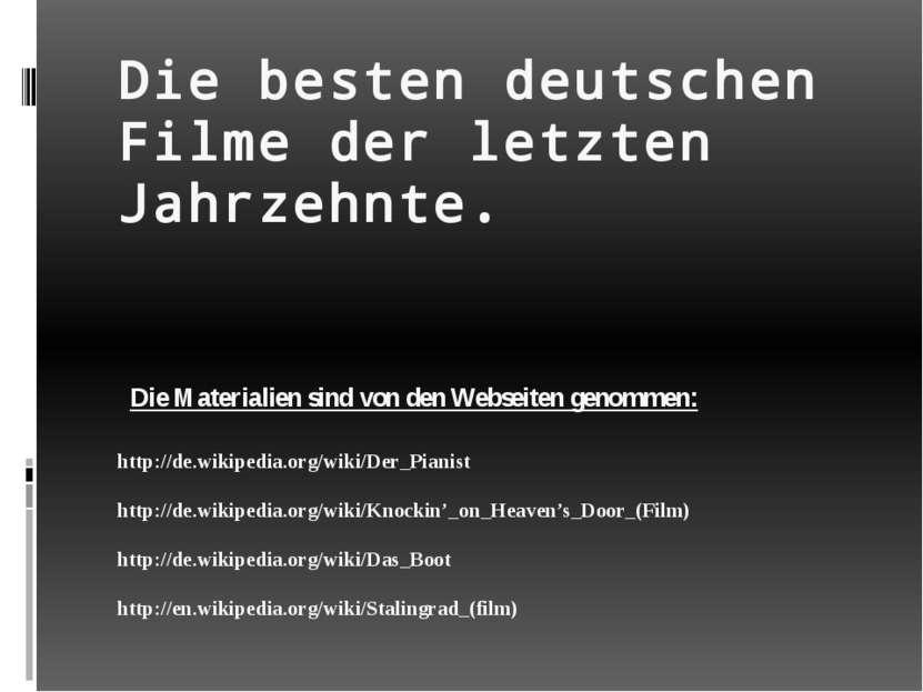 Die besten deutschen Filme der letzten Jahrzehnte. Die Materialien sind von d...