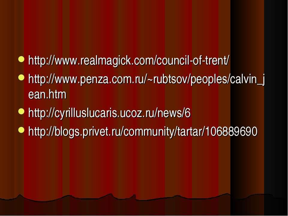http://www.realmagick.com/council-of-trent/ http://www.penza.com.ru/~rubtsov/...