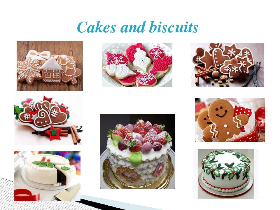 Cakes and biscuits