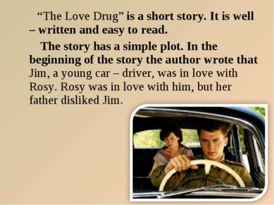 """""""The Love Drug"""" is a short story. It is well – written and easy to read. The ..."""