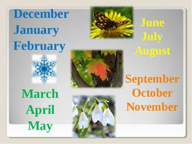 December January February March April May June July August September October ...
