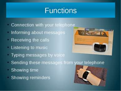 Connection with your telephone Informing about messages Receiving the calls L...