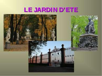 LE JARDIN D'ETE