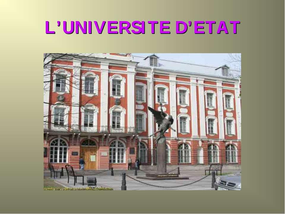 L'UNIVERSITE D'ETAT