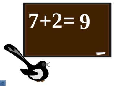 7+2= 9