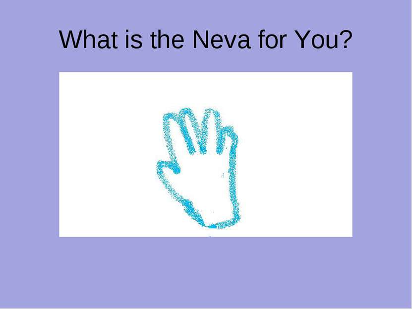 What is the Neva for You?
