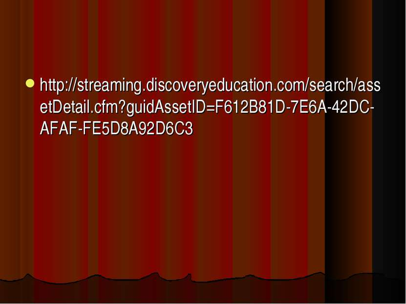 http://streaming.discoveryeducation.com/search/assetDetail.cfm?guidAssetID=F6...