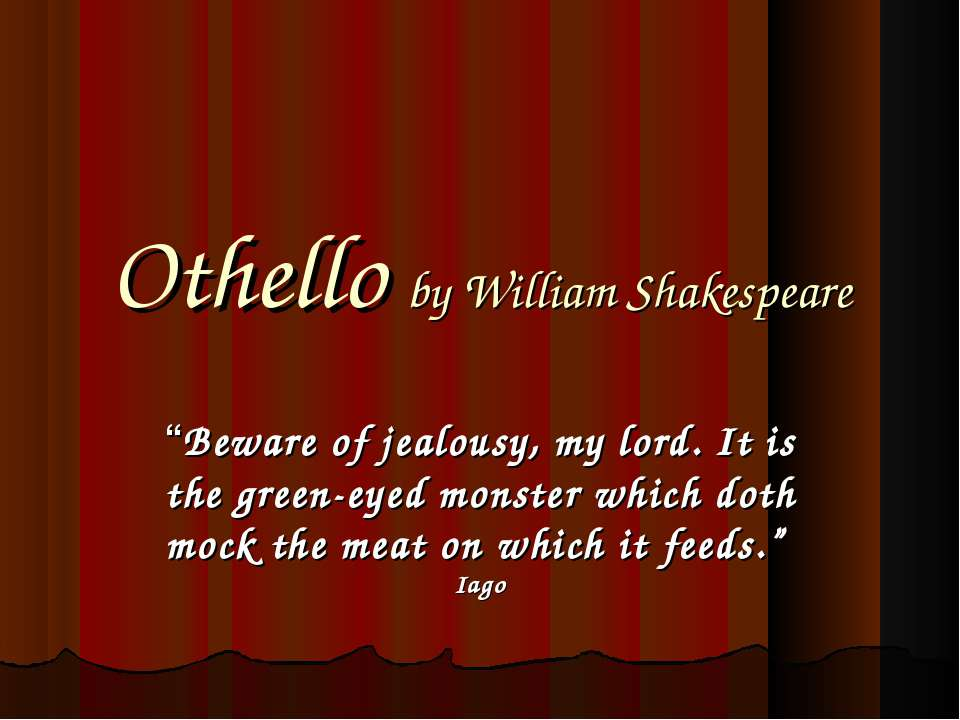 othello love war and jealousy as