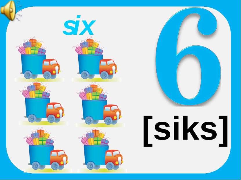 six [siks]