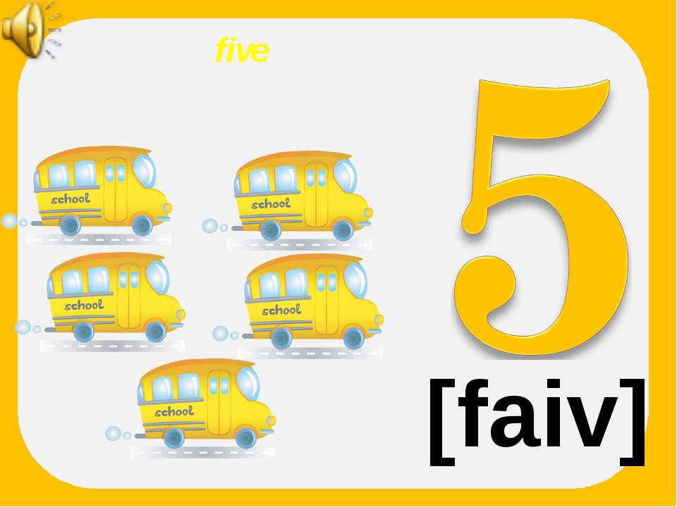 five [faiv]