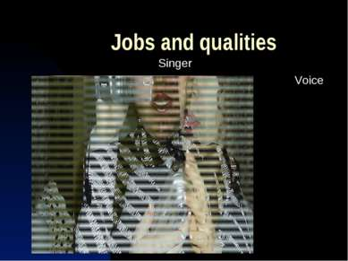 Jobs and qualities Singer Voice