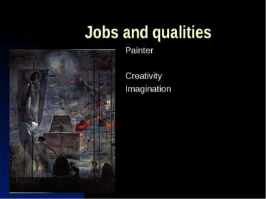 Jobs and qualities Painter Creativity Imagination