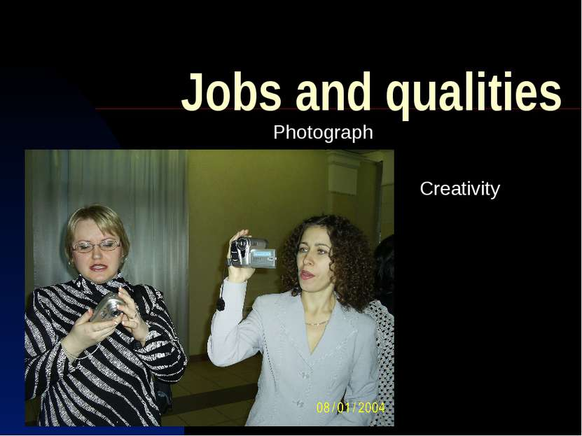 Jobs and qualities Photograph Creativity