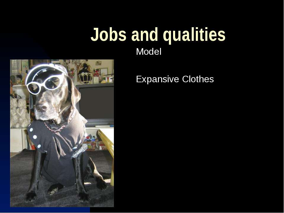 Jobs and qualities Model Expansive Clothes