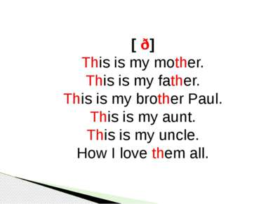 [ ð] This is my mother. This is my father. This is my brother Paul. This is m...