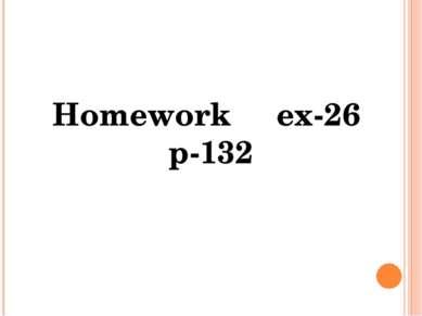 Homework ex-26 p-132