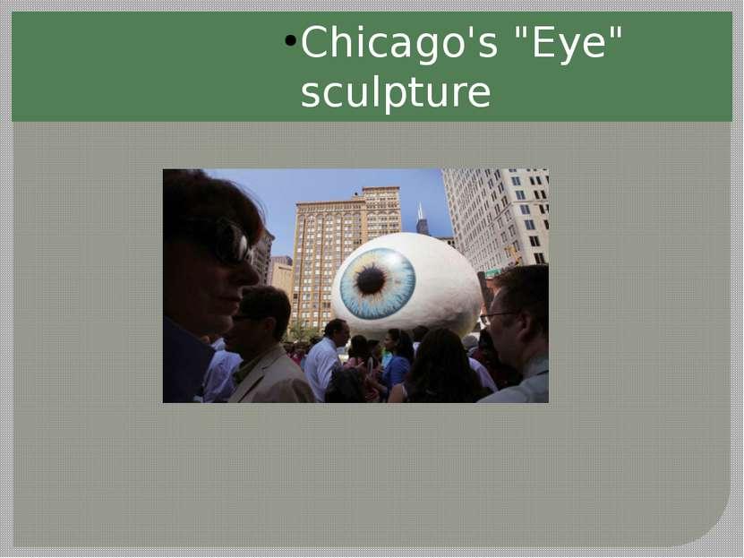 """Chicago's """"Eye"""" sculpture"""