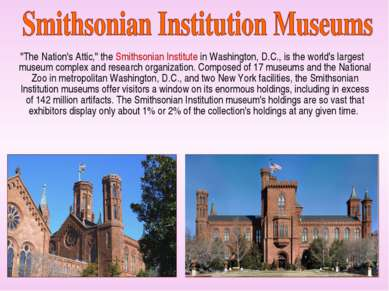 """The Nation's Attic,"" the Smithsonian Institute in Washington, D.C., is the w..."