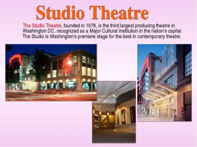 The Studio Theatre, founded in 1978, is the third largest producing theatre i...