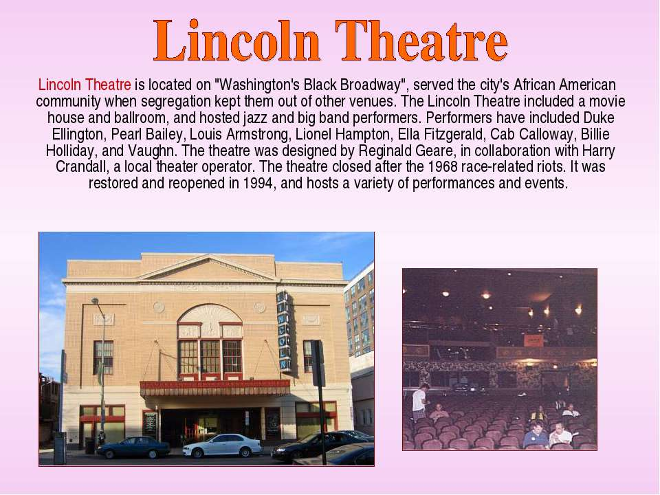 "Lincoln Theatre is located on ""Washington's Black Broadway"", served the city'..."