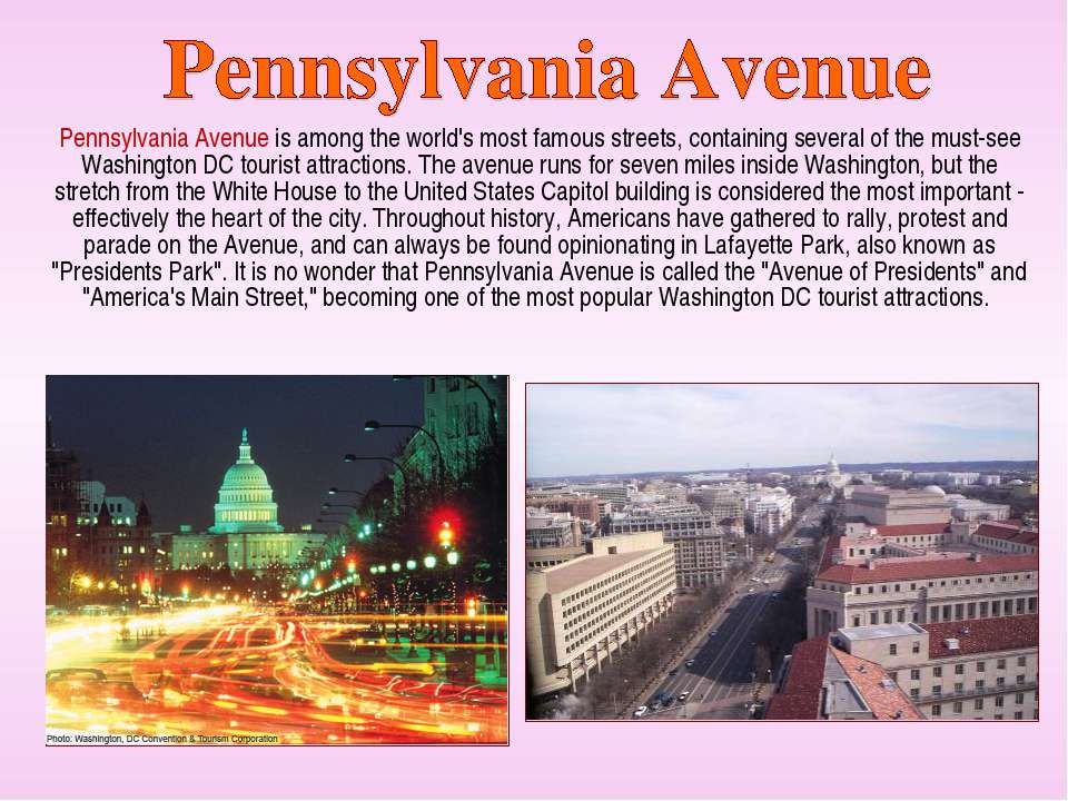 Pennsylvania Avenue is among the world's most famous streets, containing seve...
