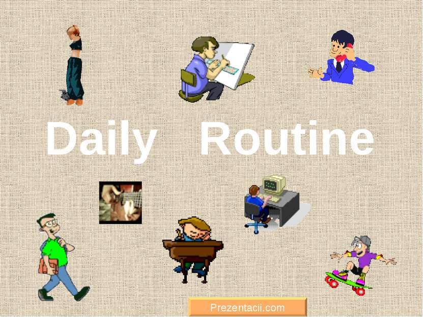 Daily Routine Prezentacii.com