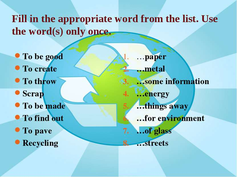 Fill in the appropriate word from the list. Use the word(s) only once. To be ...