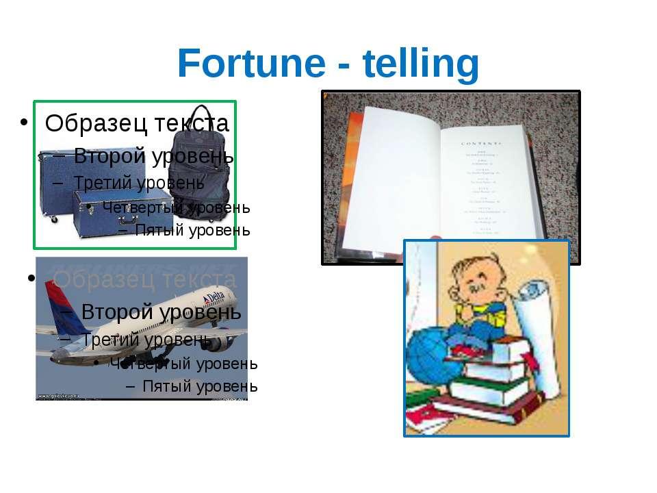Fortune - telling