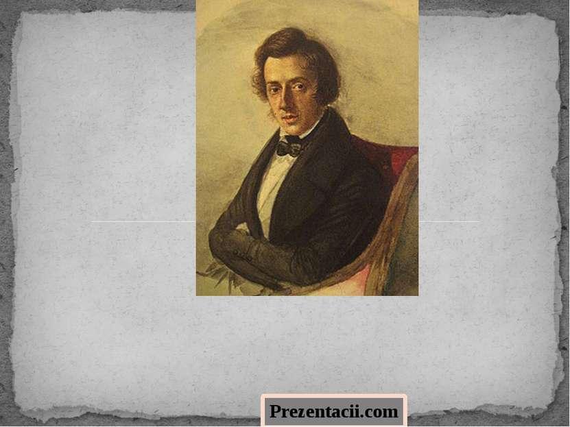 Фредери к Франсуа Шопе н 1810 - 1849 Prezentacii.com