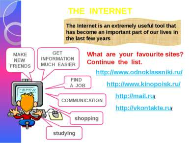 THE INTERNET The Internet is an extremely useful tool that has become an impo...