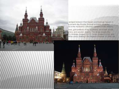 State Historical Museum The State Historical Museum of Russia is a museum of ...