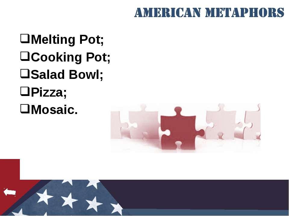 Melting Pot; Cooking Pot; Salad Bowl; Pizza; Mosaic.