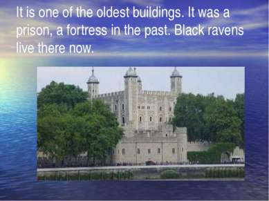 It is one of the oldest buildings. It was a prison, a fortress in the past. B...