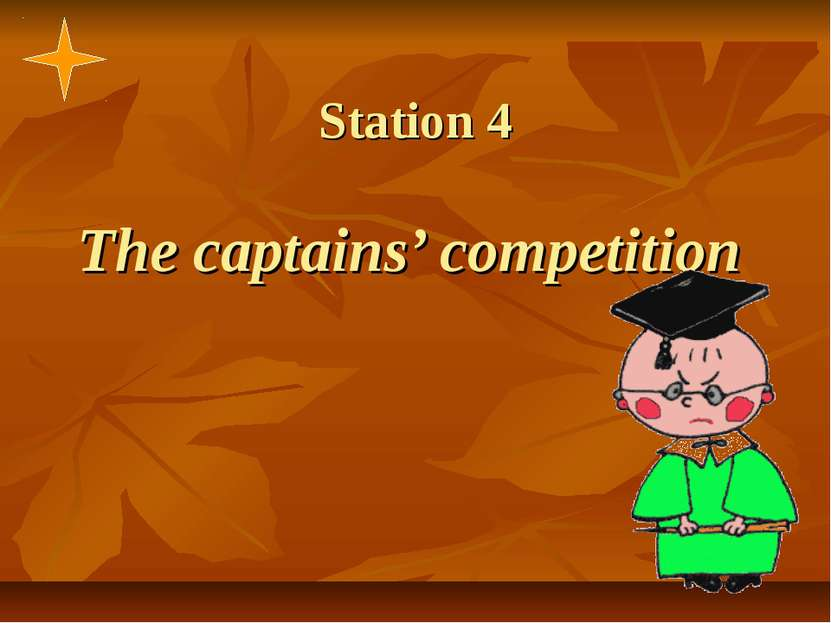 Station 4 The captains' competition