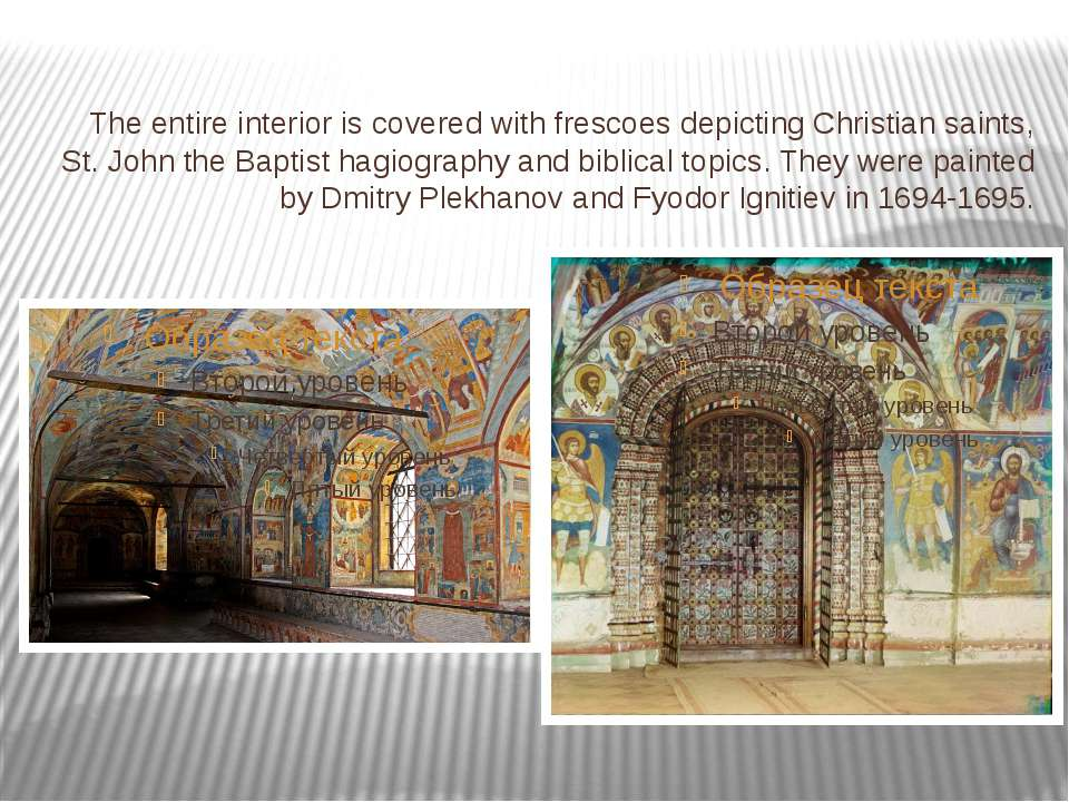 The entire interior is covered with frescoes depicting Christian saints, St. ...