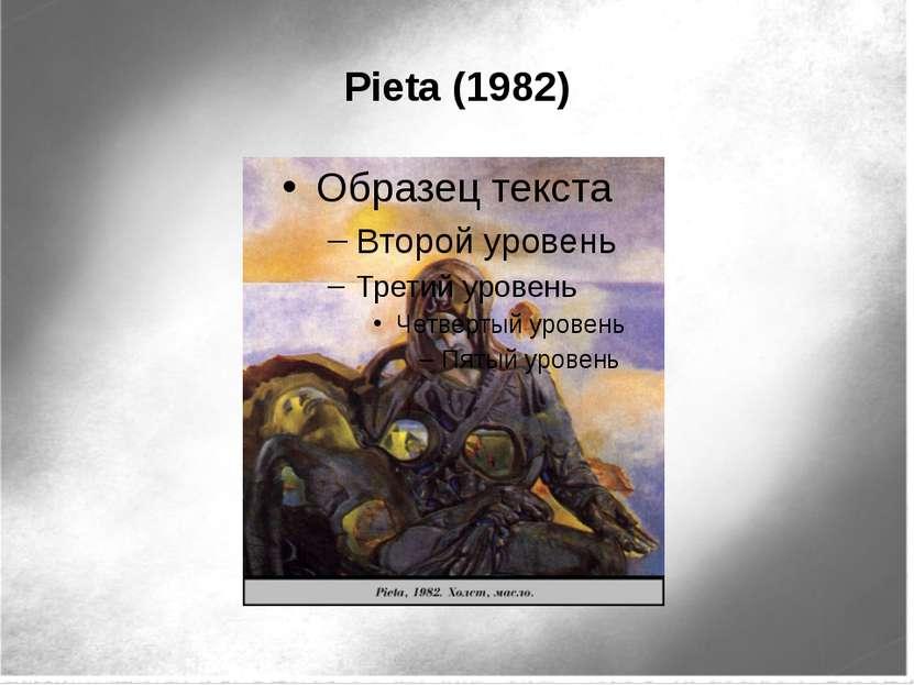 Pieta (1982)