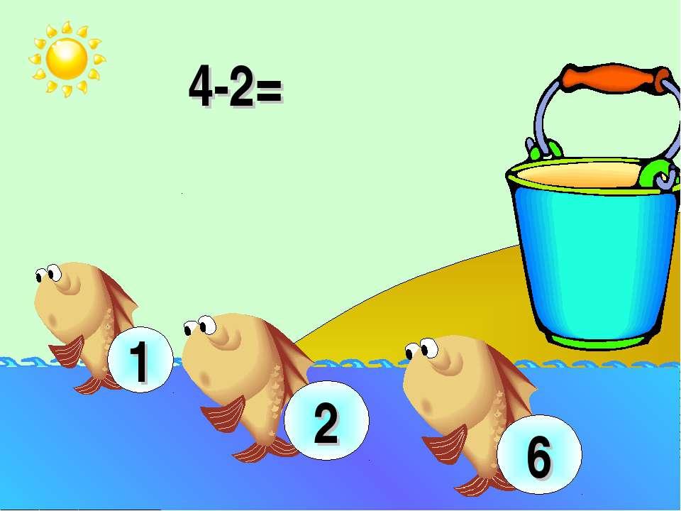 4-2= 2