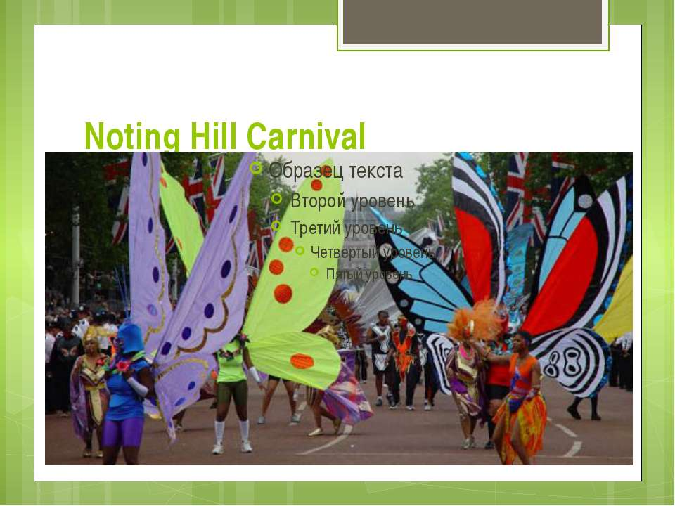 Noting Hill Carnival